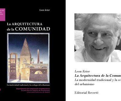 Krier, la arquitectura de la comunidad